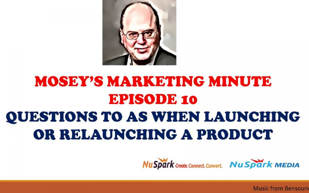 Questions to Ask before Marketing Your Product or Service